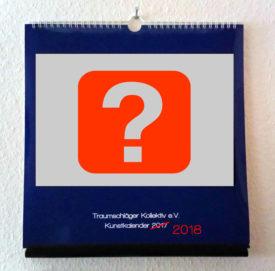 Kalender mit Fragezeichen als Motiv, Jahreszahl 2017 durchgestrichen, durch 2018 ersetzt