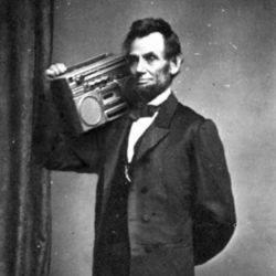 Fotomontage: Abraham Lincoln mit Ghettoblaster