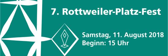 schlichte Grafik mit weißem Text und Elementen auf grünem Hintergrund. Inhalt: 7. Rottweiler-Platz-Fest - Samstag, 11. August 2018 - Beginn 15 Uhr